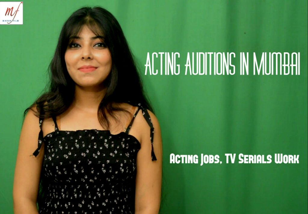 Acting auditions in mumbai